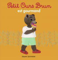 Couverture «Petit Ours Brun est gourmand»