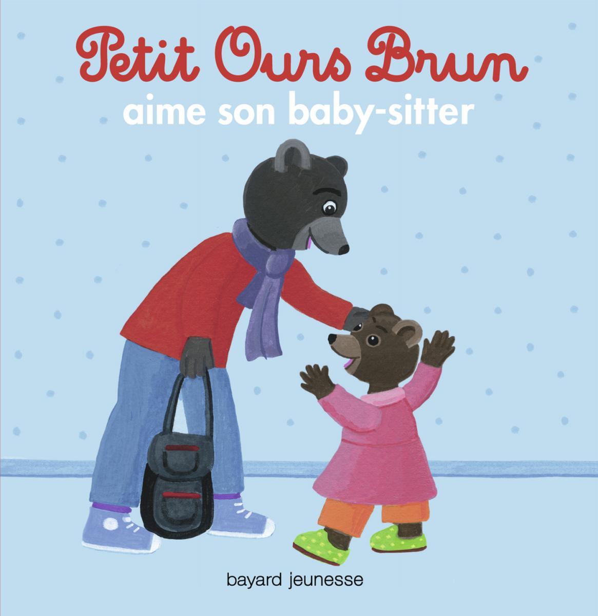 Couverture de «Petit Ours Brun et le baby sitteur»