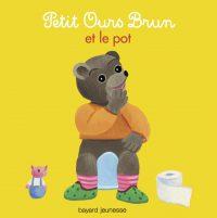 Couverture «Petit Ours Brun et le pot»
