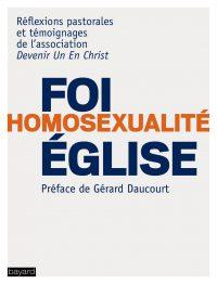 Couverture «Foi – Homosexualité – Eglise    Qui suis-je pour juger ?»