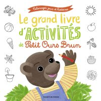 Couverture «Le grand livre d'activités de Petit Ours Brun»