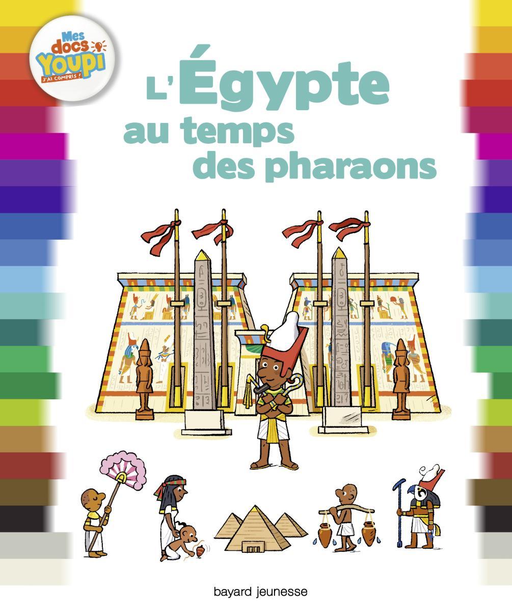 Couverture de «L'Égypte au temps des pharaons»