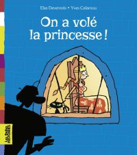 Couverture « On a volé la princesse ! »