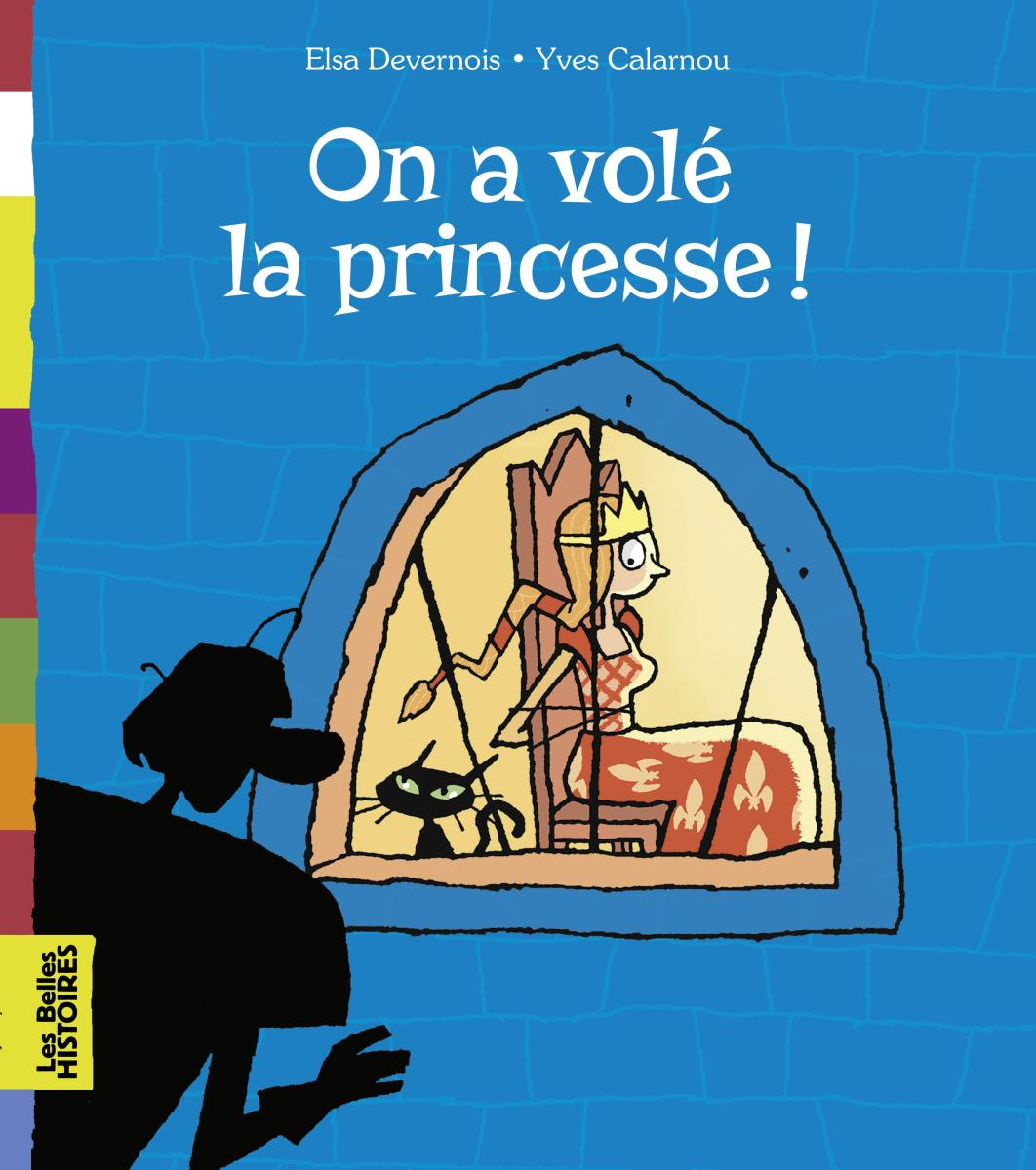 Couverture de « On a volé la princesse ! »