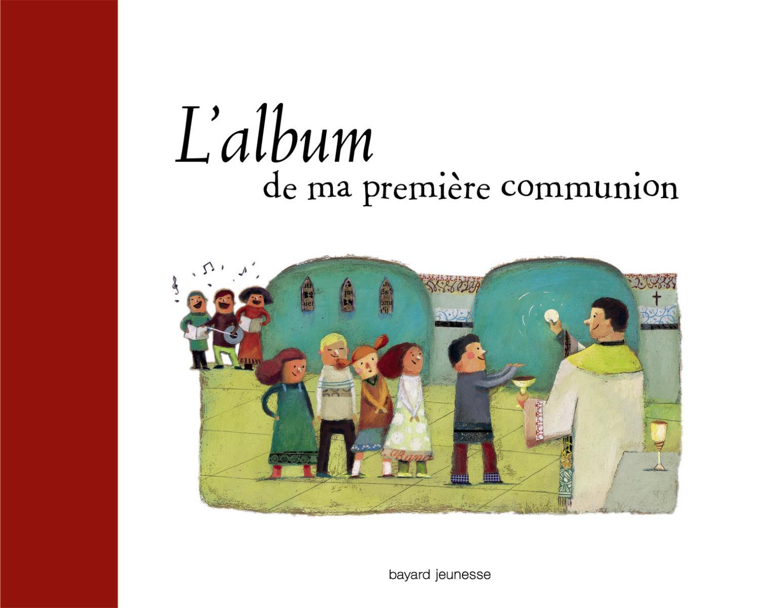 Couverture de «ALBUM DE MA PREMIERE COMMUNION (L')»
