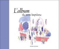 Couverture «ALBUM DE MON BAPTEME (L)»