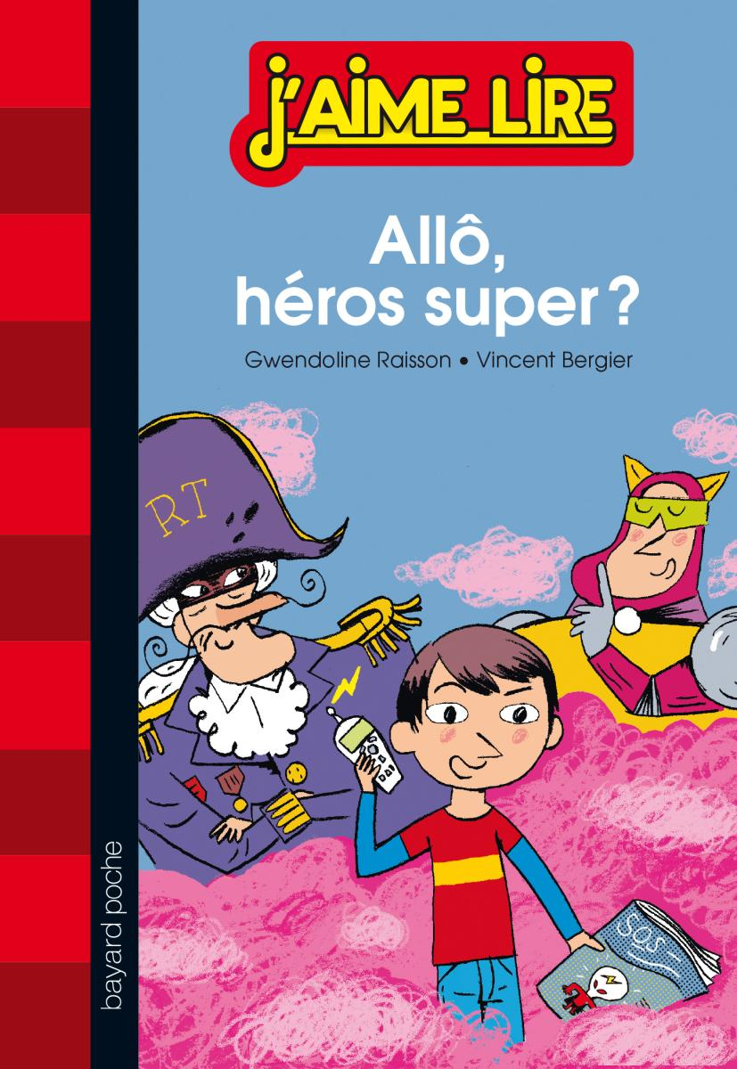 Couverture de «ALLO, HEROS SUPER ?»