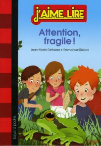 Couverture « ATTENTION, FRAGILE ! »