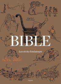 Couverture «Bible – Les récits fondateurs»