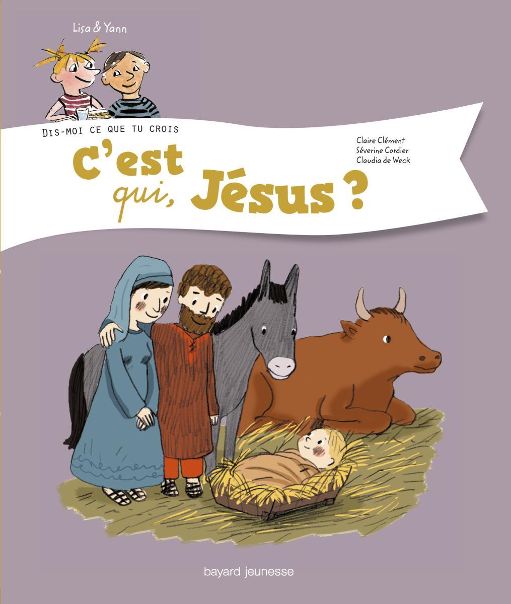 Couverture de «C'est qui, Jésus ?»