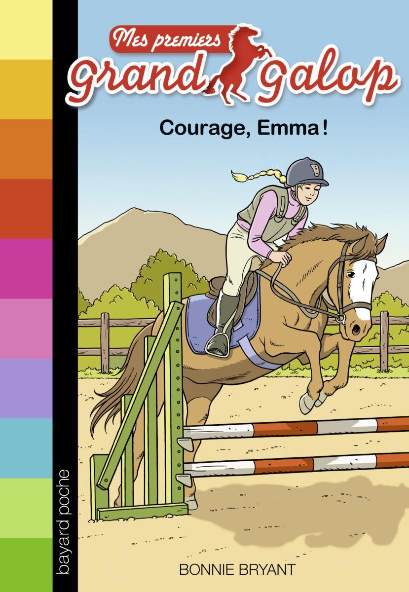 Couverture de «COURAGE, EMMA !»