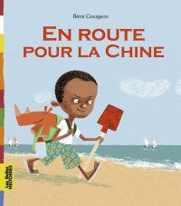 Couverture «EN ROUTE POUR LA CHINE»