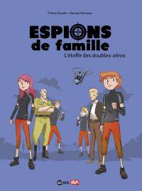 Couverture «Espions de famille, N° 4 : L'étoffe des double zéros»