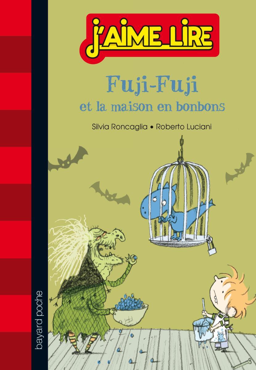 Couverture de «FUJI-FUJI ET LA MAISON EN BONBONS»