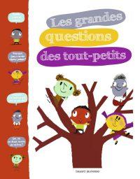 Couverture «GRANDES QUESTIONS DES TOUT-PETITS (LES)»