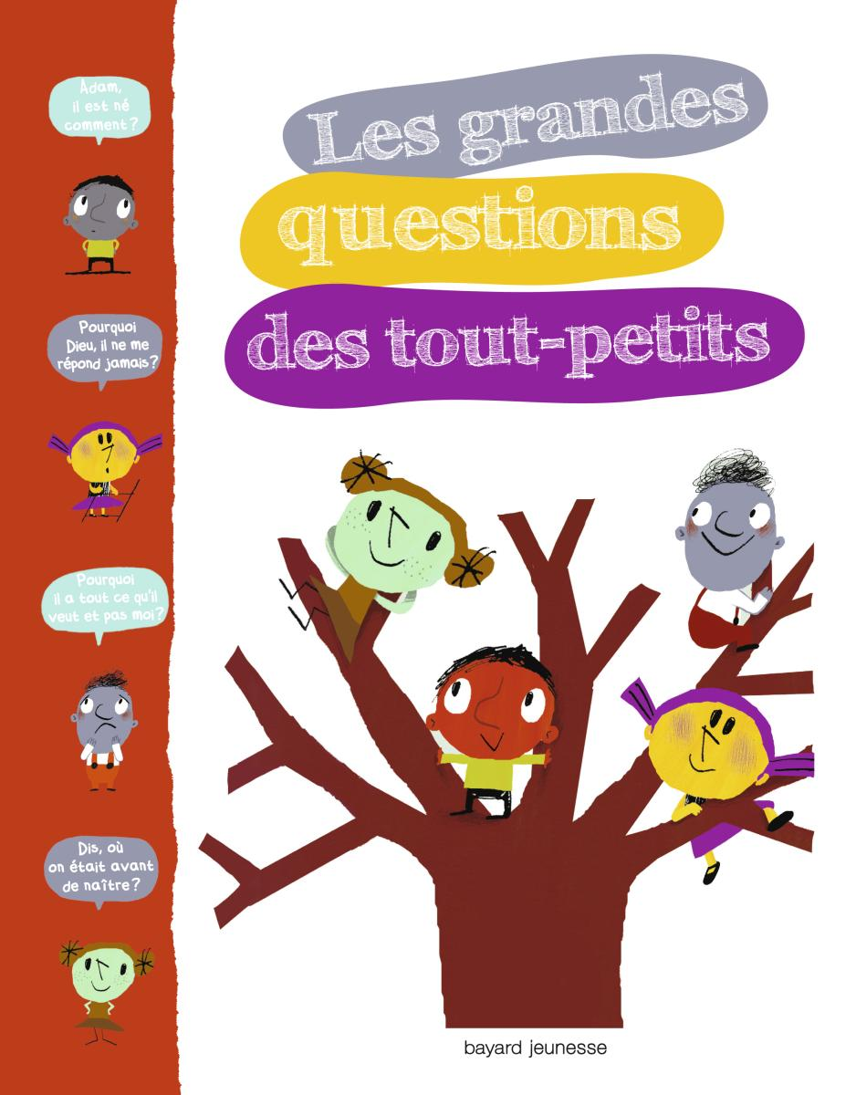 Couverture de «GRANDES QUESTIONS DES TOUT-PETITS (LES)»