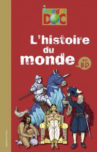 Couverture «HISTOIRE DU MONDE EN BD (L')»
