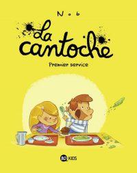 Couverture «La cantoche – Premier service»