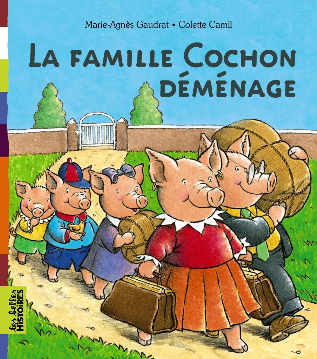 Couverture de «LA FAMILLE COCHON DÉMÉNAGE»