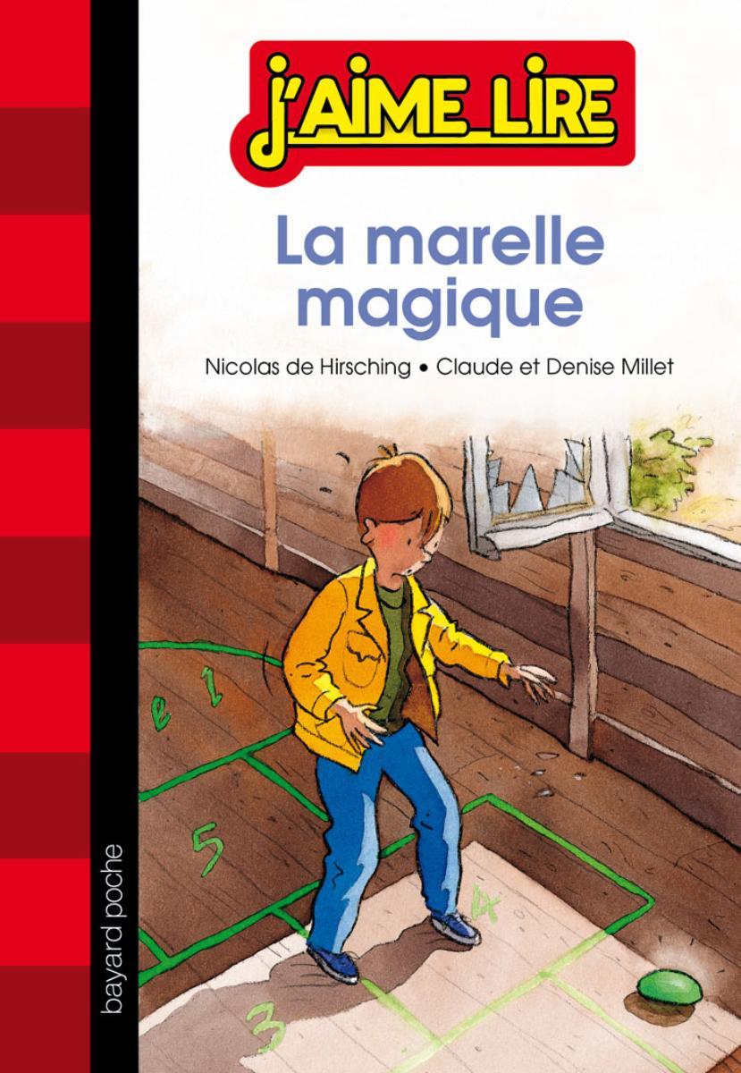 Couverture de «LA MARELLE MAGIQUE»