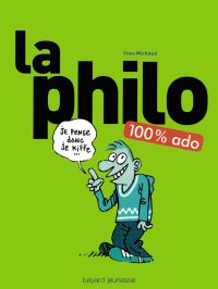 Couverture « La philo 100 % ado »