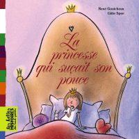 Couverture «La princesse qui suçait son pouce»