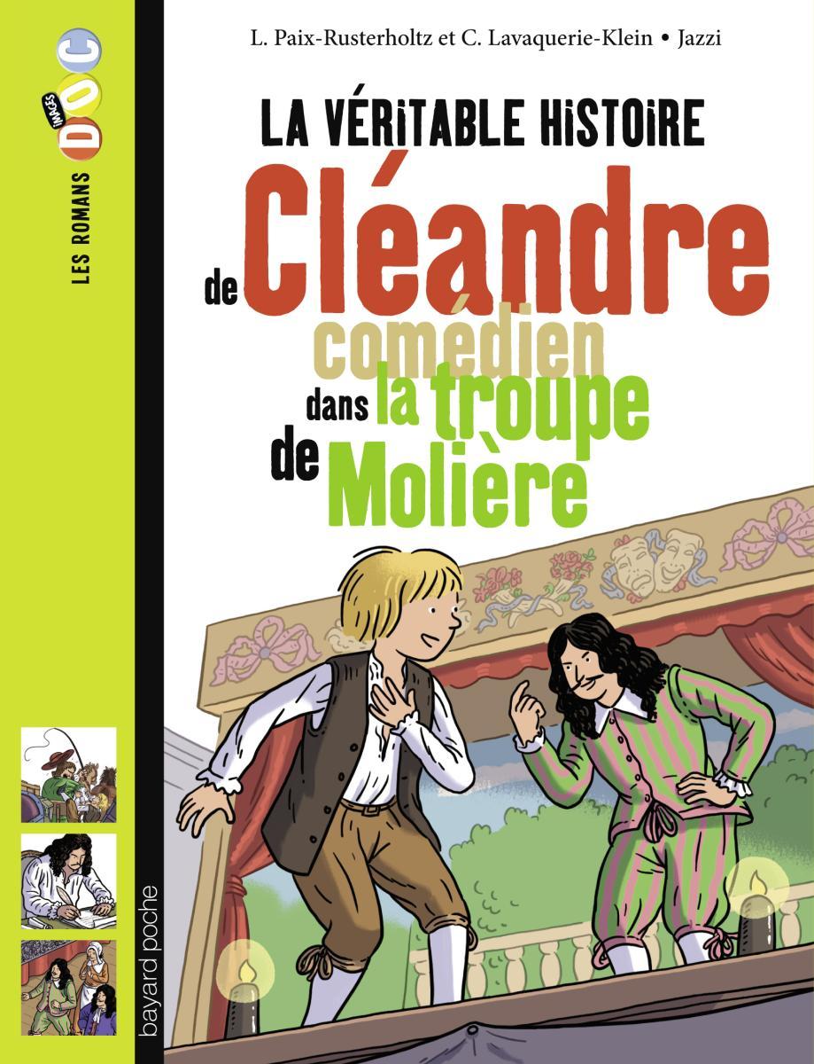 Couverture de «La véritable histoire de Cléandre, jeune comédien de la troupe de Molière»