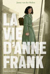 Couverture «La vie d'Anne Franck»