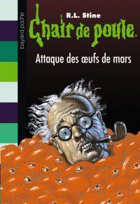Couverture «L'ATTAQUE DES OEUFS DE MARS»