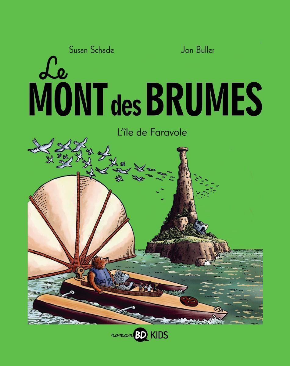 Couverture de «Le Mont des Brumes, Tome 2 : L'île de Faravole»