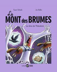 Couverture «Le Mont des Brumes, Tome 3 : Le rêve de Théodore»