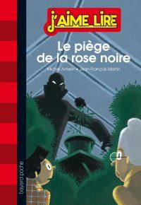 Couverture «LE PIÈGE DE LA ROSE NOIRE»