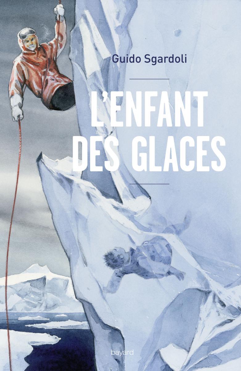 Couverture de «L'ENFANT DES GLACES»