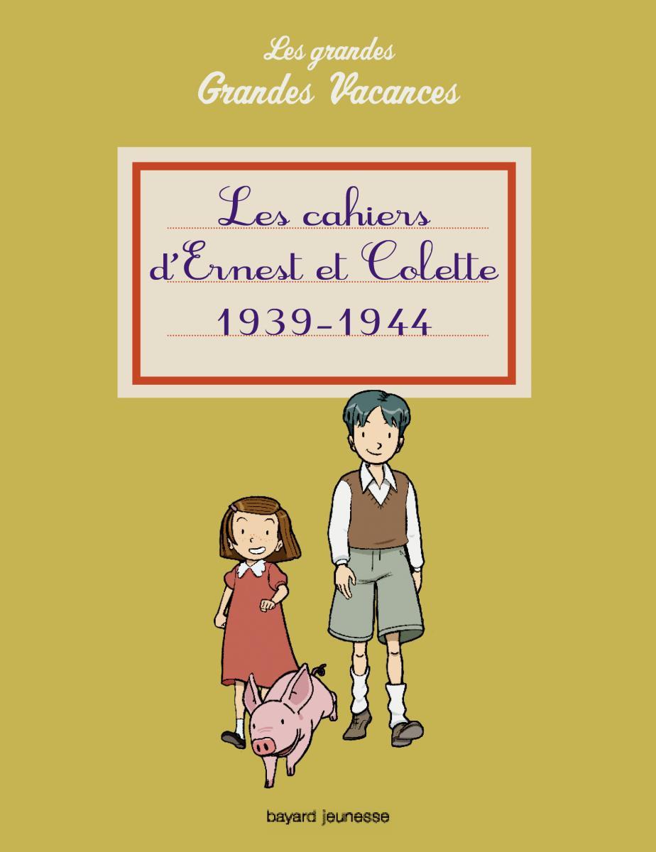Couverture de «Les cahiers d'Ernest et Colette 1939-1944»