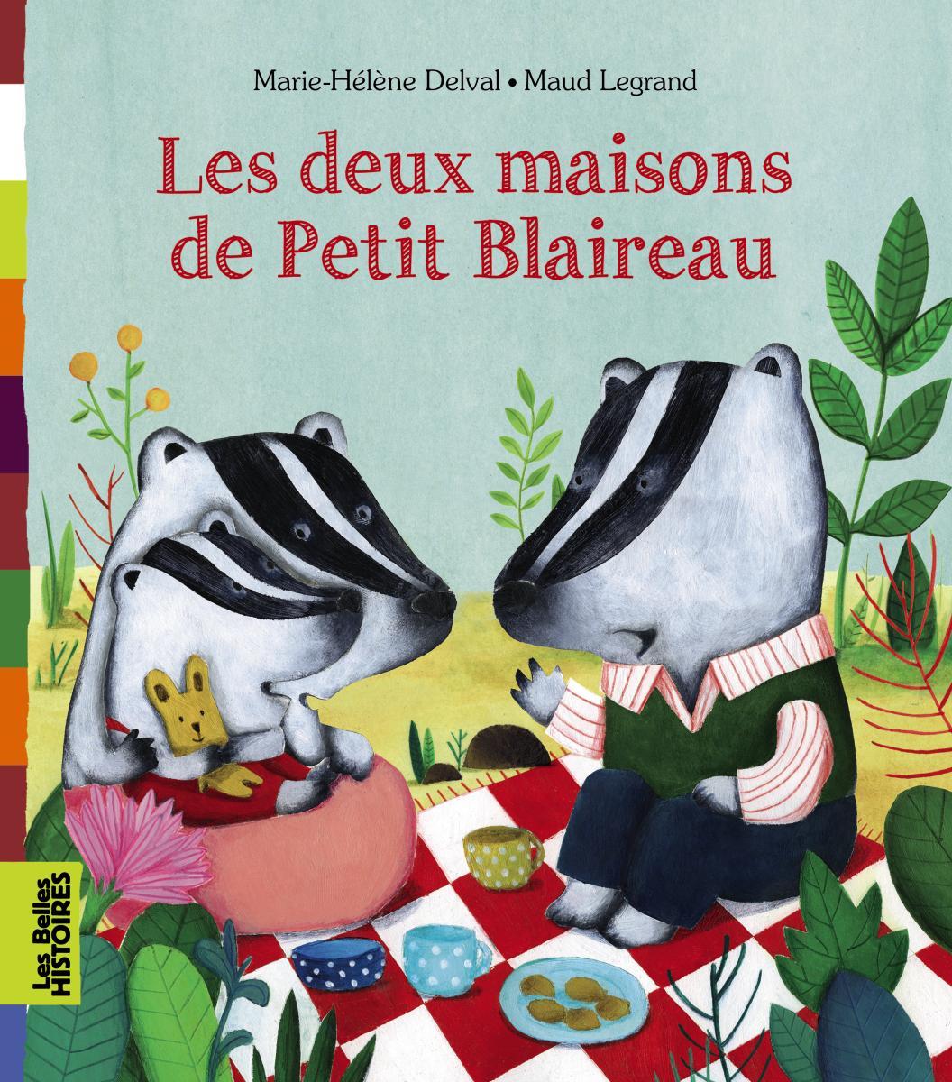 Couverture de «LES DEUX MAISONS DE PETIT BLAIREAU»