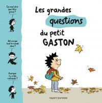 Couverture «LES GRANDES QUESTIONS DU PETIT GASTON»