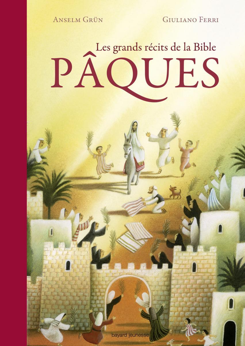 Couverture de «LES GRANDS RÉCITS DE LA BIBLE PÂQUES»