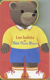 Couverture «Les habits de Petit Ours Brun»