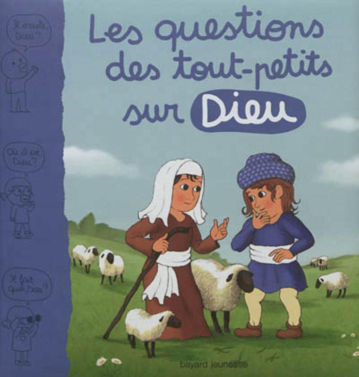 Couverture de «LES QUESTIONS DES TOUTS-PETITS SUR DIEU»