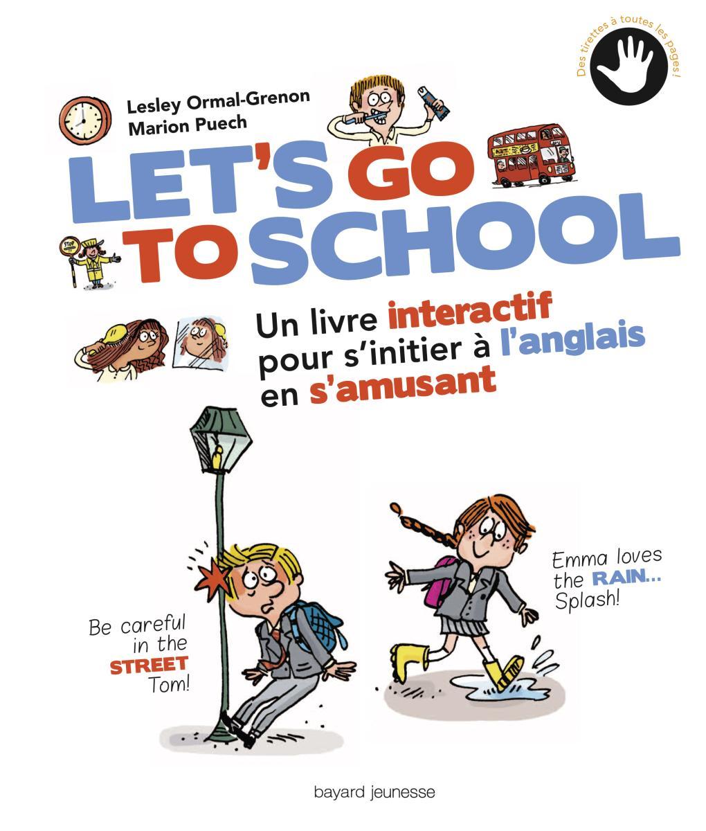 Couverture de «LET'S GO TO SCHOOL»