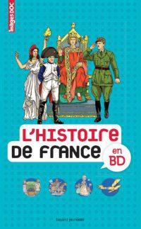 Couverture «L'HISTOIRE DE FRANCE EN BD»