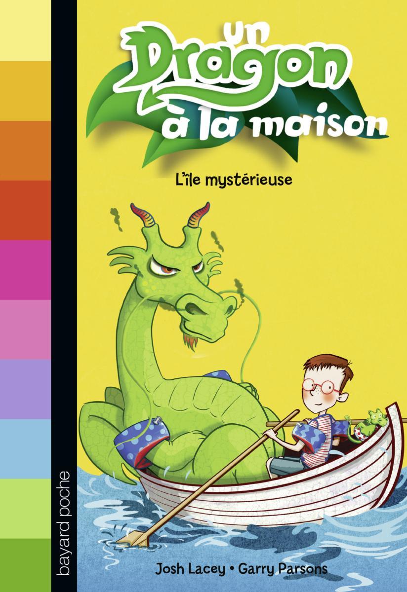 Couverture de «L'île mystérieuse – Un dragon à la maison»