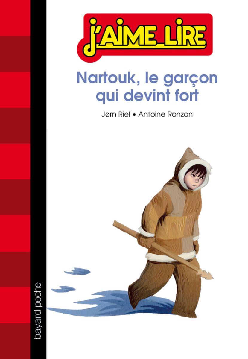 Couverture de «NARTOUK, LE GARÇON QUI DEVINT FORT»
