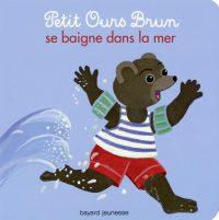 Couverture «Petit Ours Brun se baigne dans la mer»
