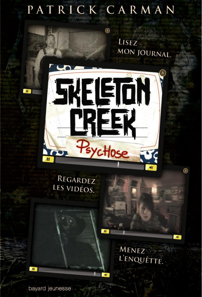 Couverture de « Psychose – Skeleton Creek – T1 »