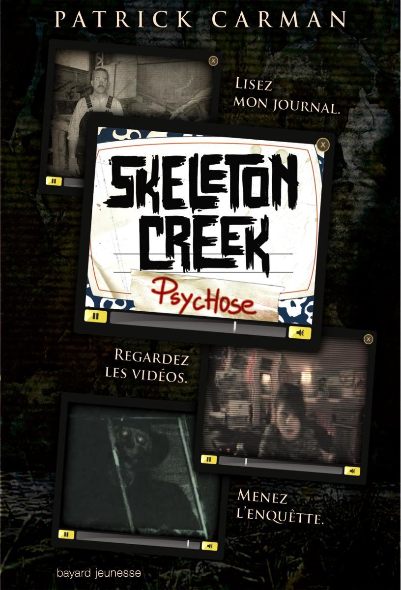 Couverture de «Psychose – Skeleton Creek – T1»