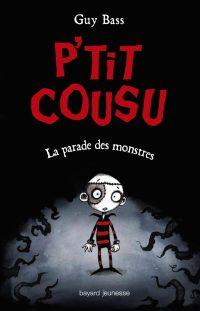 Couverture «P'TIT COUSU – LA PARADE DES MONSTRES – T1»