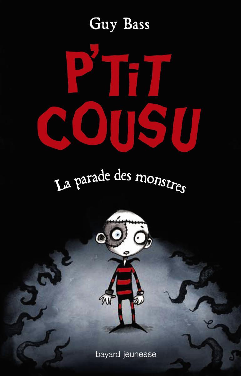 Couverture de «P'TIT COUSU – LA PARADE DES MONSTRES – T1»