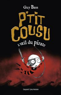 Couverture «P'TIT COUSU, TOME 2 : L'OEIL DU PIRATE»