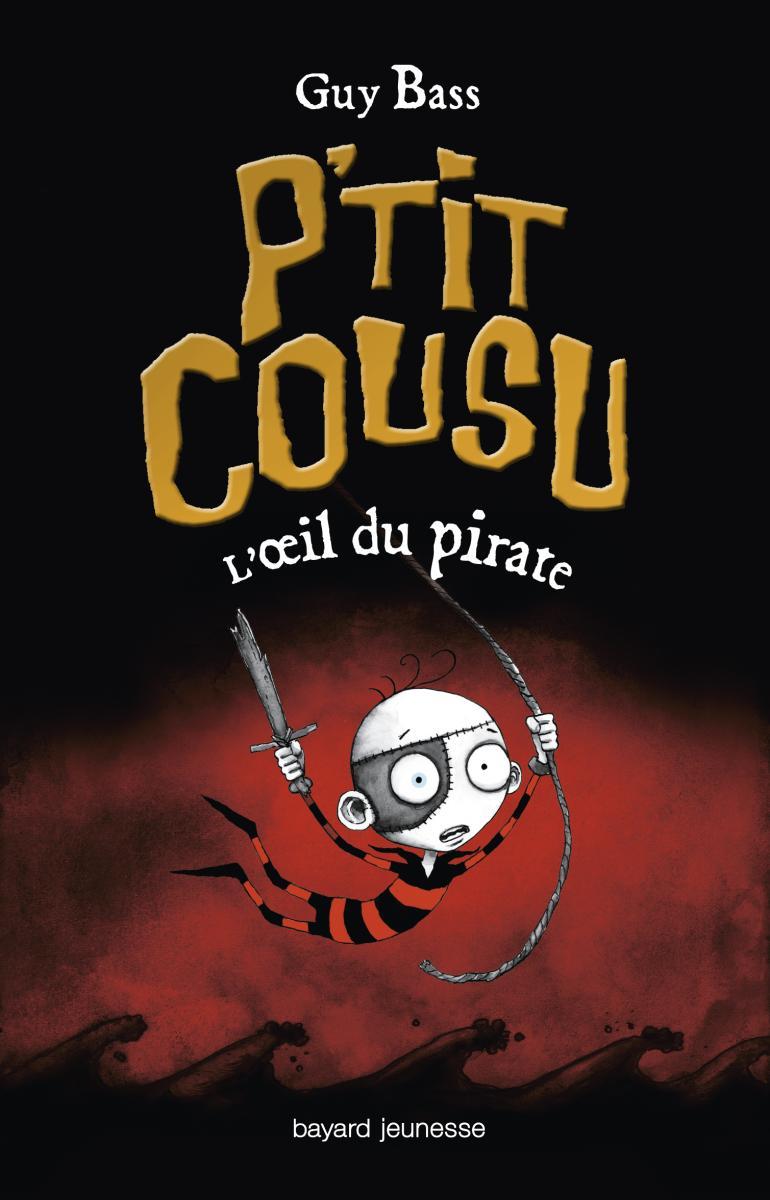 Couverture de «P'TIT COUSU, TOME 2 : L'OEIL DU PIRATE»